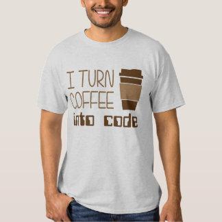 I Turn Coffee Into Programming Code Shirt