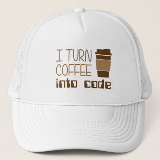 I Turn Coffee Into Programming Code Trucker Hat