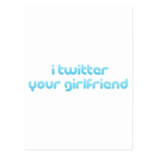 i twitter your girlfriend postcard