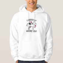 I Udderly Adore You Hoodie