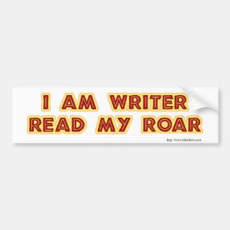 ¡I un escritor leyó mi rugido! Pegatina Para Auto