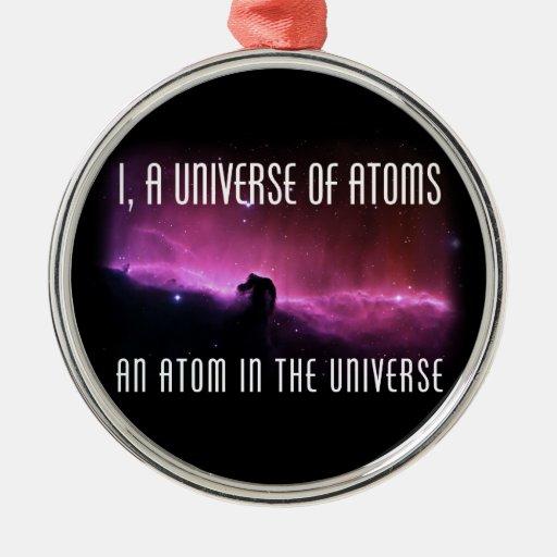 I, un universo de átomos.  Un átomo en el universo Ornamento De Navidad