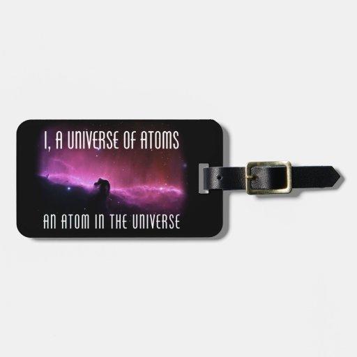 I, un universo de átomos.  Un átomo en el universo Etiquetas De Maletas