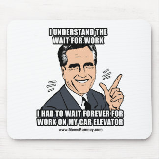 I UNDERSTAND THE WAIT FOR WORK MOUSEPAD