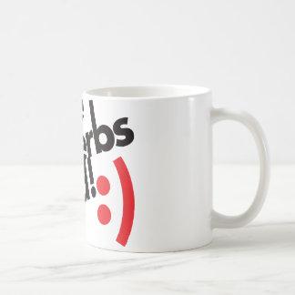 I Use Adverbs Good - Red Coffee Mug