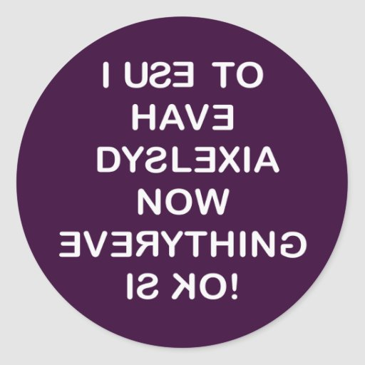 Dyslexia Awareness Silvers: I Use To Have Dyslexia Sticker