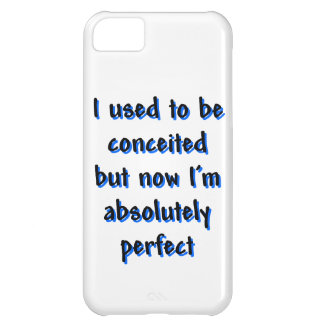 I used to be conceited iPhone 5C case