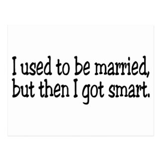 I Used To Be Married Postcard