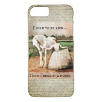 I used to be rich, then I bought a horse iPhone 8/7 Case