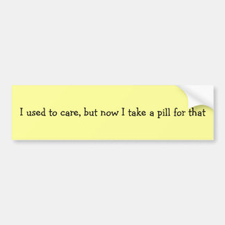 I Used to Care Bumper Stickers