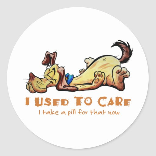 I Used To Care Classic Round Sticker
