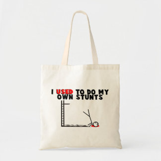 I Used To Do My Own Stunts Tote Bag