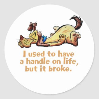 I Used to Have a Handle on Life Classic Round Sticker