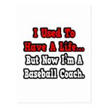 I Used to Have a Life...Baseball Coach Postcards