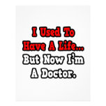 I Used to Have a Life...Doctor Personalized Letterhead