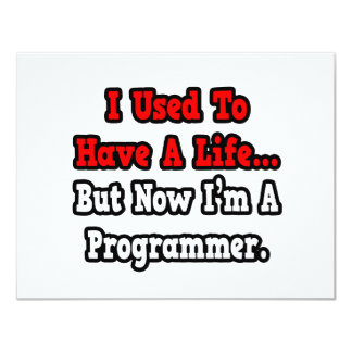 I Used to Have a Life...Programmer Announcement