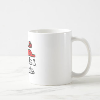 I Used to Have a Life...Veterinarian Coffee Mugs