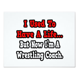 I Used to Have a Life...Wrestling Coach Card