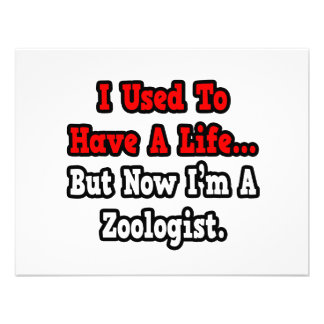 I Used to Have a Life...Zoologist Custom Announcement