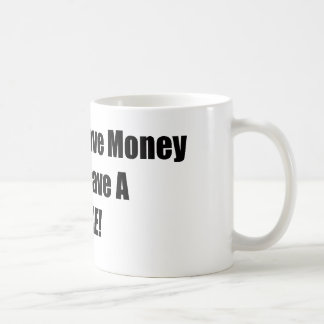 I Used To Have Money Now I Have A Bike Coffee Mug