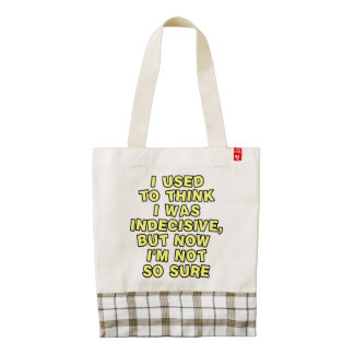I used to think I was indecisive, but now I'm... Zazzle HEART Tote Bag