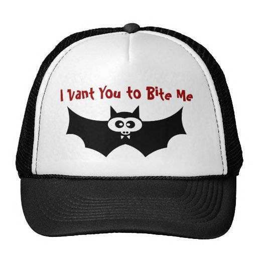 I Vant You to Bite Me Bat Trucker Hat