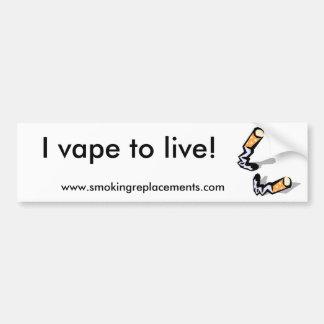 ¡I Vape a vivir! Etiqueta De Parachoque