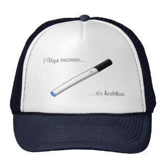 I Vape Because... Blue Tipped eCigarette Trucker Hats