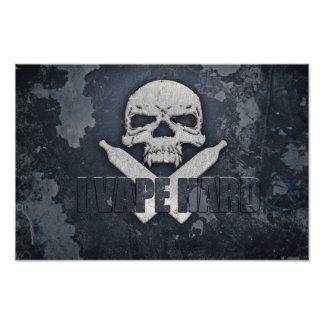 I Vape Hard Skull Poster