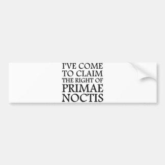 I ve Come To Claim the Right of Primae Noctis Bumper Sticker