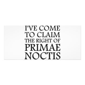 I ve Come To Claim the Right of Primae Noctis Rack Card