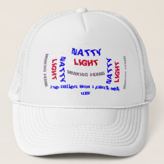 I' ve fallen and I can't get up, NATTY LIGHT Trucker Hat