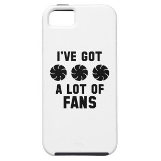 I've Got A Lot Of Fans iPhone SE/5/5s Case