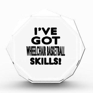 I ve Got Wheelchair Basketball Skills Acrylic Award