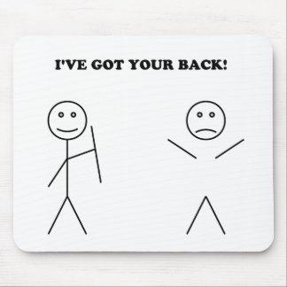 I ve got your back mouse pad