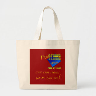I ve Retired Canvas Bags
