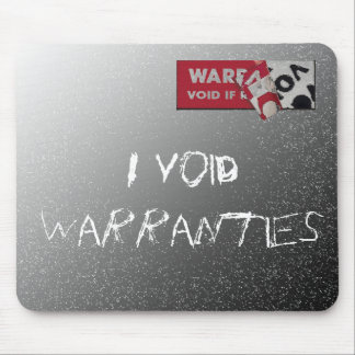 I Void Warranties Mouse Pad