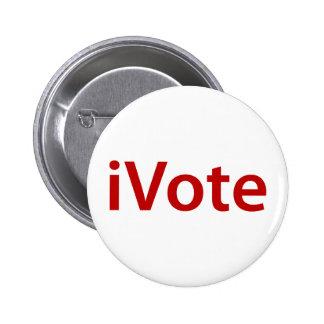 I Vote Pinback Button