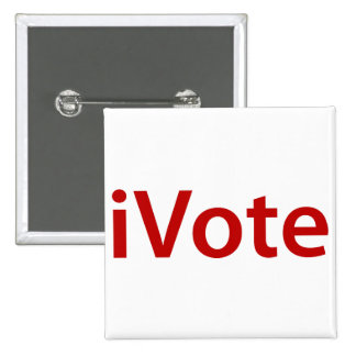 I Vote Pinback Buttons