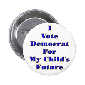 I Vote Democrat Pinback Button
