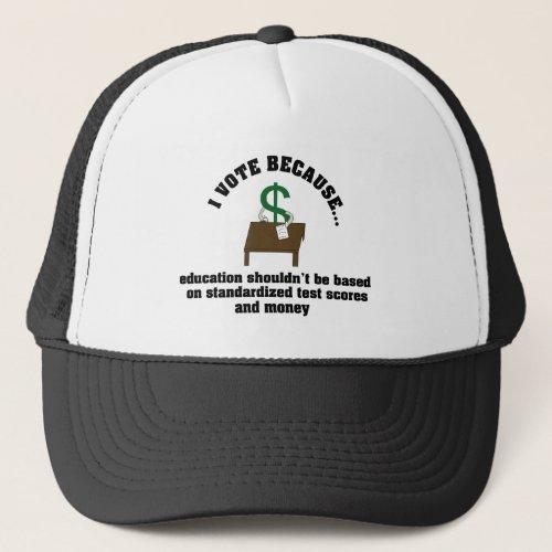 I Vote Education Trucker Hat