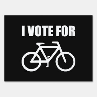 I Vote For Bicycle Lawn Sign