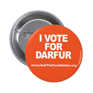 I Vote For Darfur Button