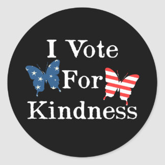 I Vote For Kindness Classic Round Sticker