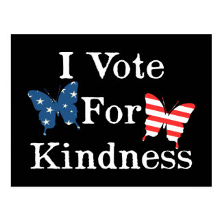 I Vote For Kindness Postcard