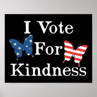I Vote For Kindness Poster
