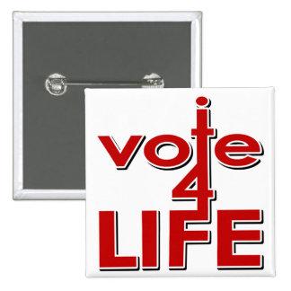 I Vote For Life 2 Inch Square Button