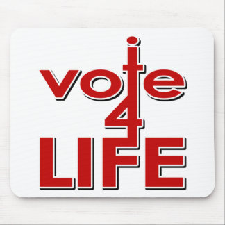 I Vote For Life Mousepad