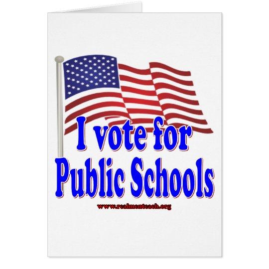 I Vote for Public Schools Card