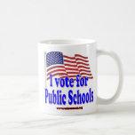 I Vote for Public Schools Mugs